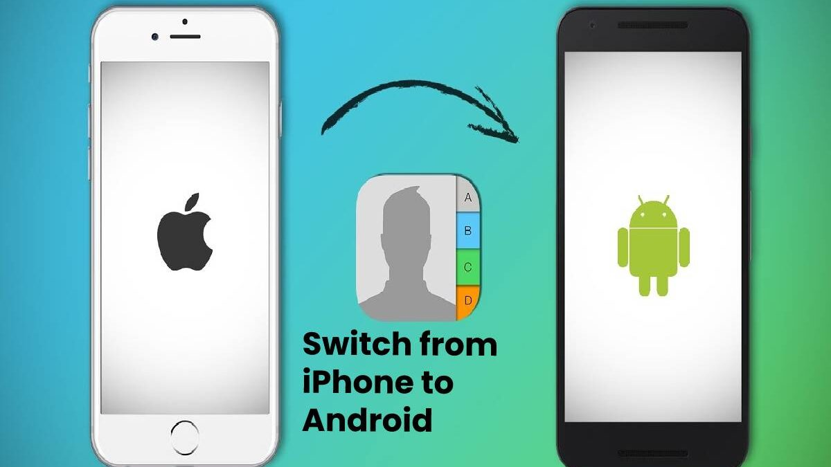 How to Switch from iPhone to Android – Step to Step