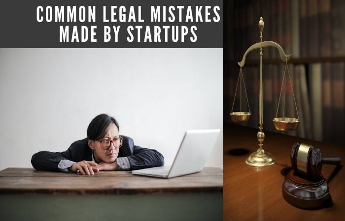 legal mistakes made by startups