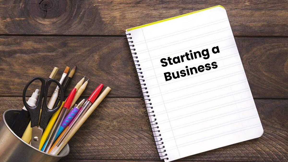Starting a Business – Definition, 8 Things To Know Before, and More