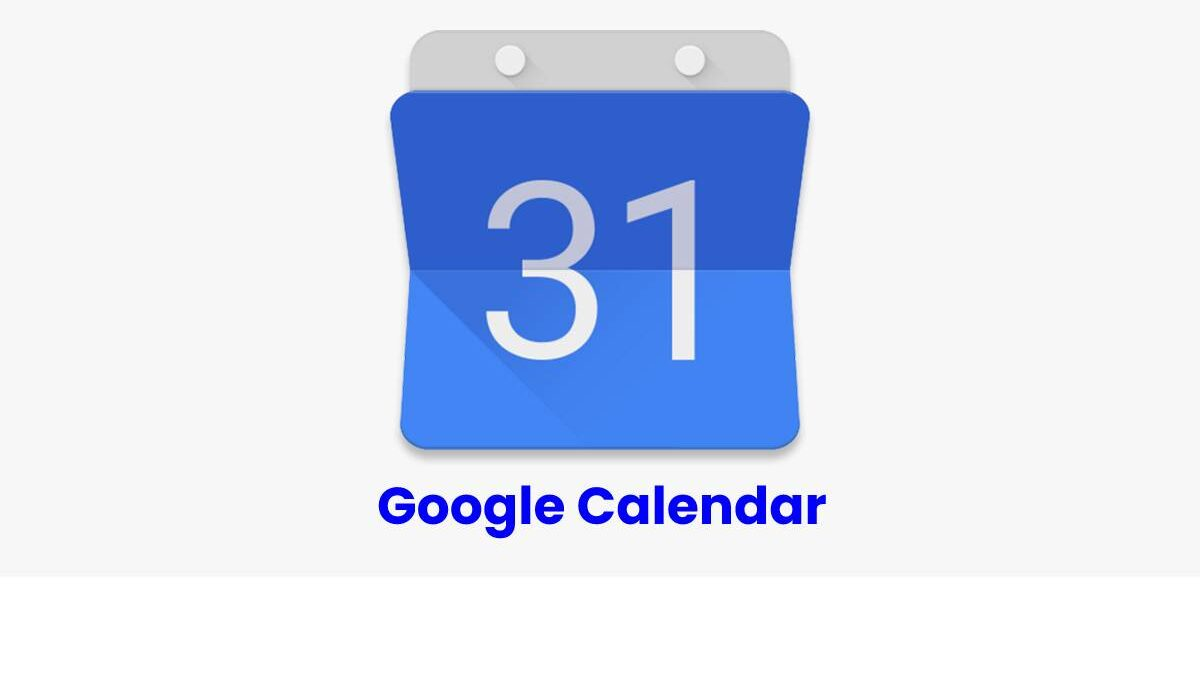 Google Calendar – Definition, Reasons to Use on our Mobile, and More