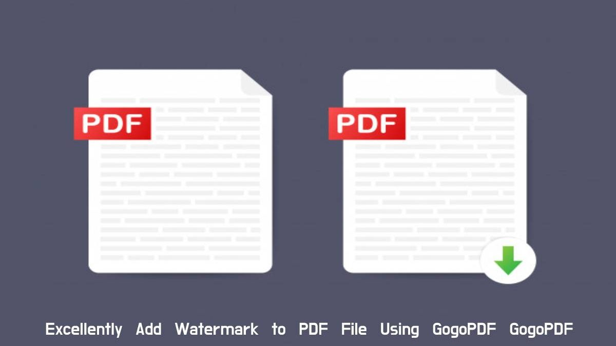 Excellently Add Watermark to PDF File Using GogoPDF