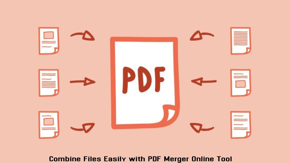 Combine Files Easily with PDF Merger Online Tool