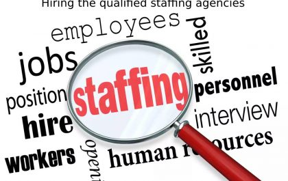 Hiring the qualified staffing agencies